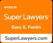 Gary S. Fentin Super Lawyers